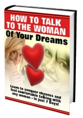 How to talk the woman of your dreams